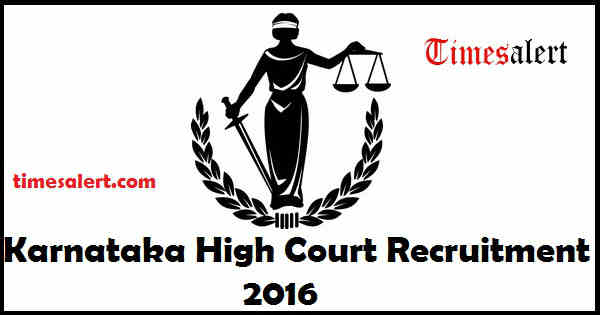 Karnataka High Court Recruitment 2016