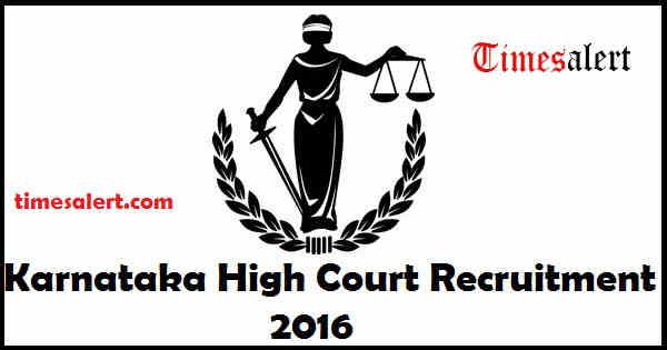 Karnataka High Court Recruitment 2016