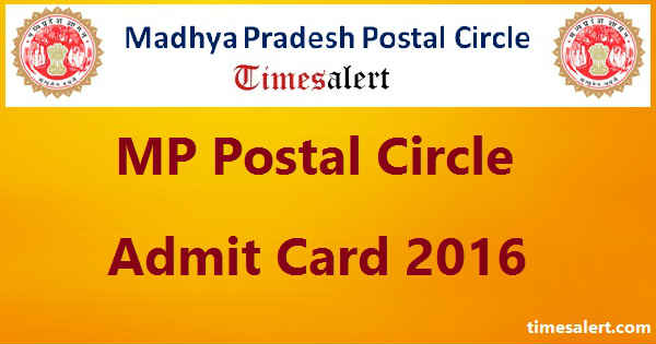 MP Postal Circle Admit Card 2016