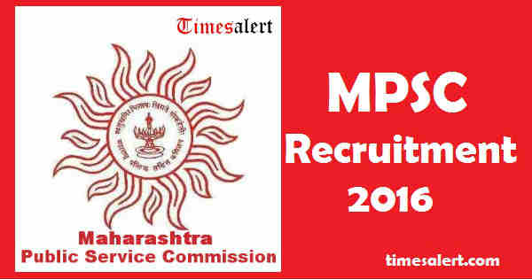MPSC Recruitment 2016