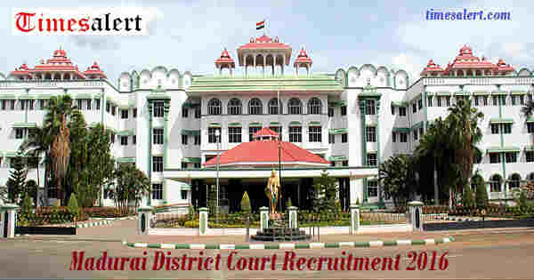 Madurai District Court Recruitment 2016