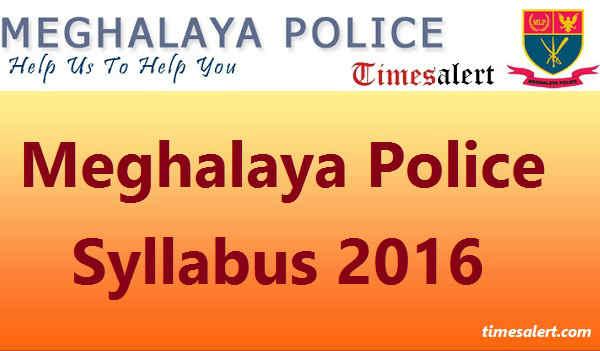 Meghalaya Police Syllabus 2016