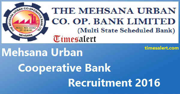Mehsana Urban Cooperative Bank Recruitment 2016
