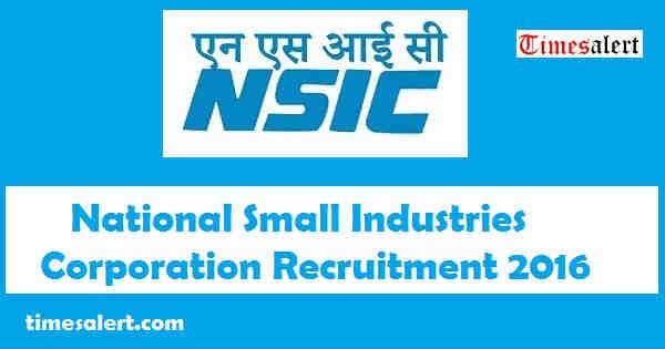 NSIC Recruitment 2016