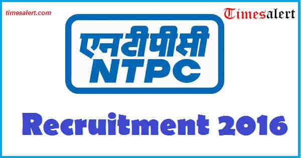NTPC Recruitment 2016