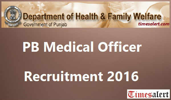 PB Medical Officer Recruitment 2016
