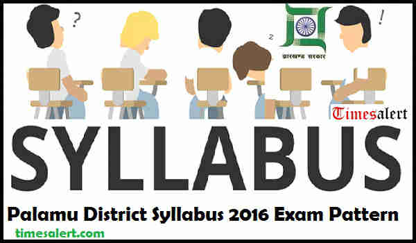 Palamu District Syllabus 2016