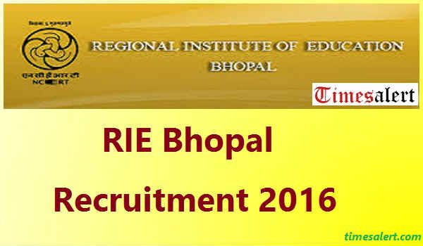 RIE Bhopal Recruitment 2016