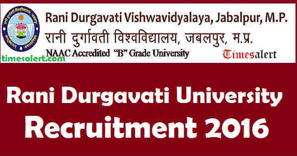 Rani Durgavati University Recruitment 2016
