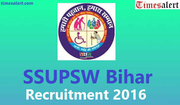SSUPSW Bihar Recruitment 2016