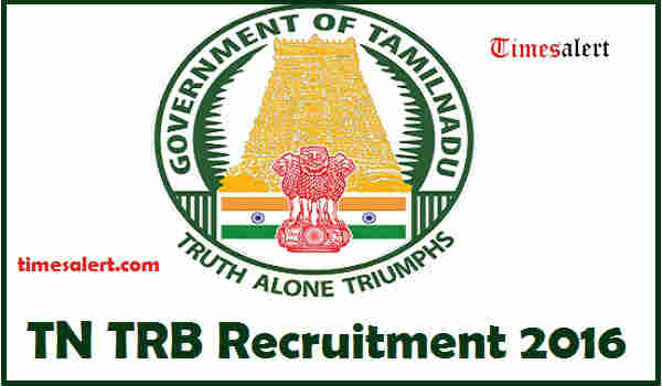 TN TRB Recruitment 2016