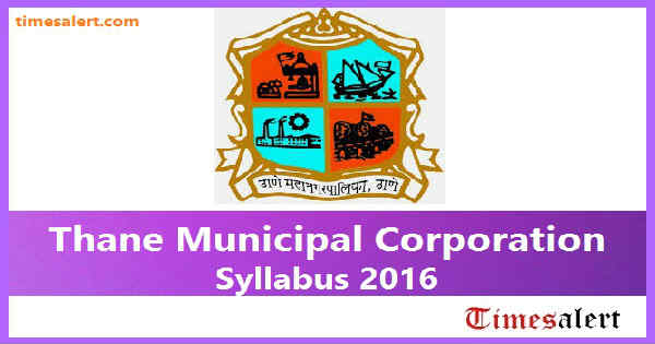 Thane Municipal Corporation Syllabus 2016