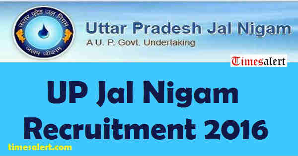 UP Jal Nigam Recruitment 2016