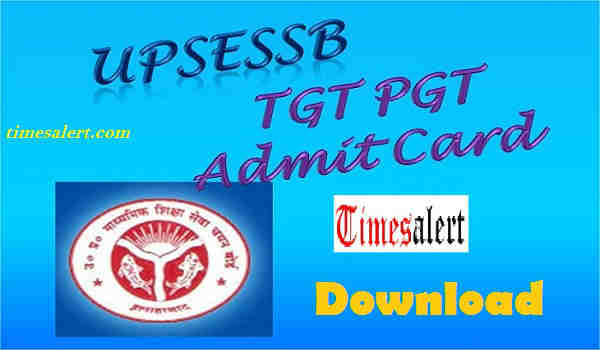 UPSESSB TGT PGT Admit Card 2016