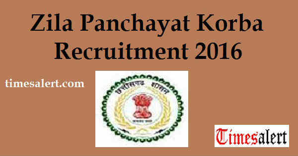 Zila Panchayat Korba Recruitment 2016