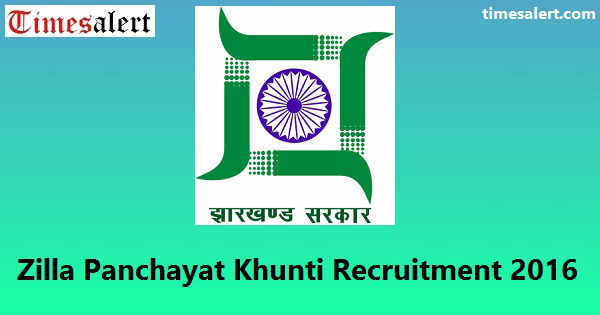 Zilla Panchayat Khunti Recruitment 2016