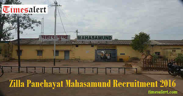 Zilla Panchayat Mahasamund Recruitment 2016