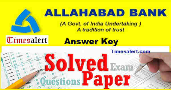 Allahabad Bank Answer Key
