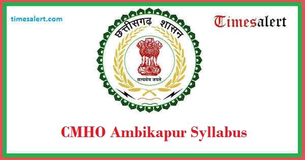 CMHO Ambikapur Syllabus