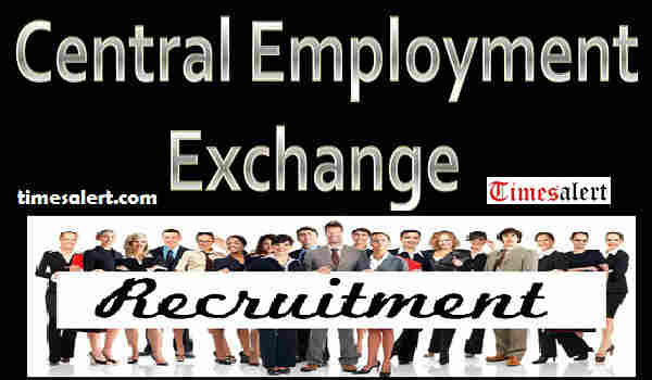 Central Employment Exchange Recruitment 2016