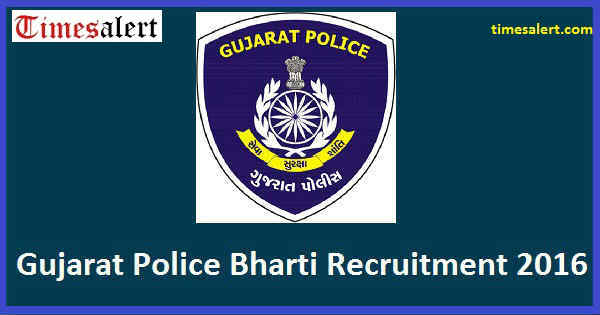 Gujarat Police Bharti Recruitment 2016