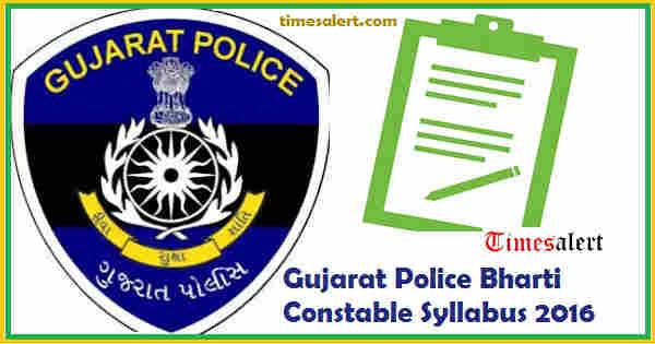 Gujarat Police Bharti Syllabus 2016