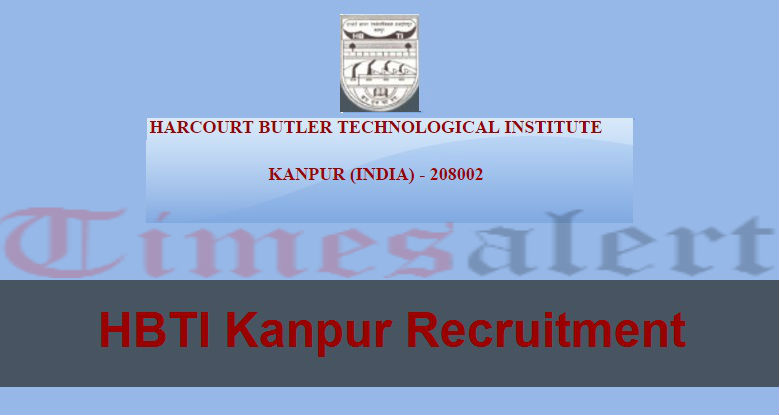HBTI Kanpur Recruitment