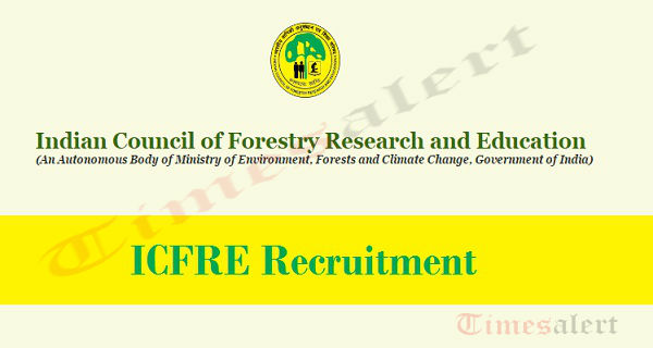 ICFRE Recruitment