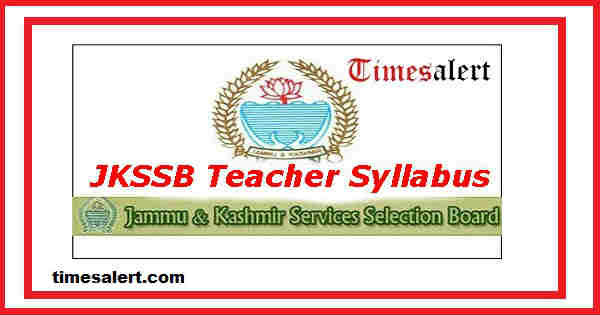 JKSSB Teacher Syllabus 2016