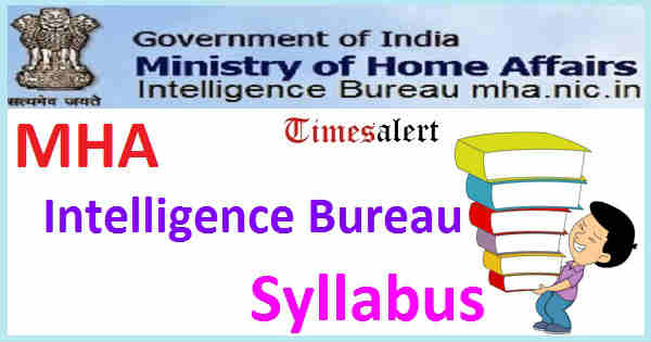 MHA Intelligence Bureau Syllabus