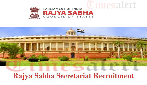 Rajya Sabha Secretariat Recruitment