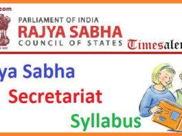 Rajya Sabha Secretariat Syllabus