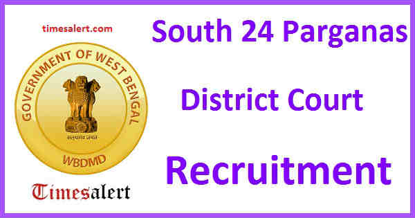 South 24 Parganas District Court Recruitment