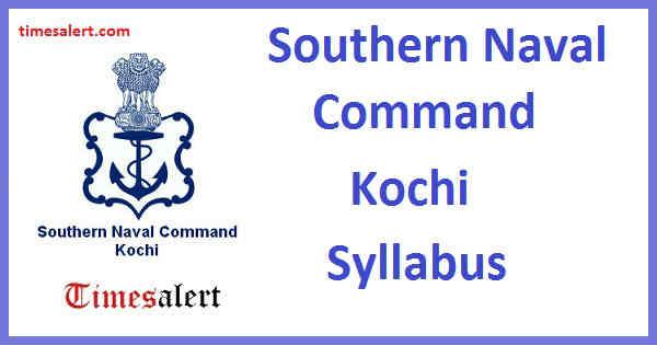 Southern Naval Command Kochi Syllabus