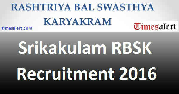 Srikakulam RBSK Recruitment 2016