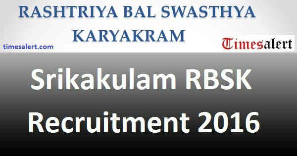 Srikakulam RBSK Recruitment 2016