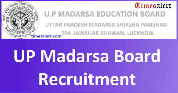 UP Madarsa Board Recruitment