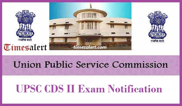 UPSC CDS II Exam Notification