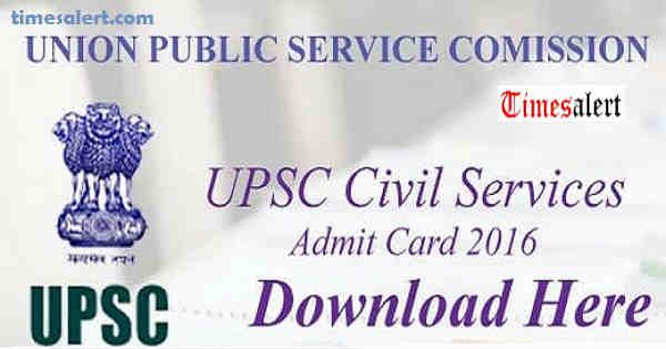 UPSC Civil Services Admit Card 2016