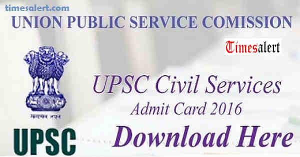 UPSC Civil Services Admit Card 2016
