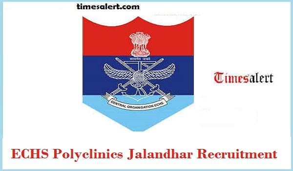ECHS Polyclinics Jalandhar Recruitment