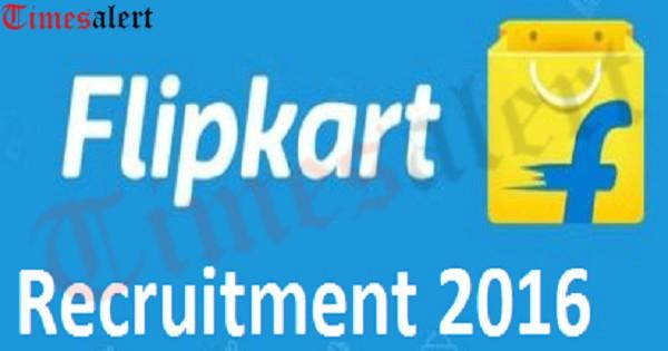 flipkart recruitemnt 2016
