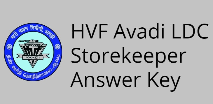 HVF Avadi LDC Storekeeper Answer Key