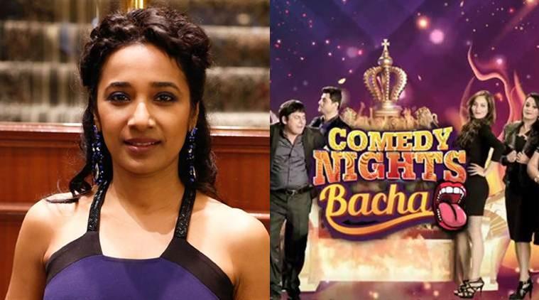 Tannishtha Chatterjee Slams Comedy Nights