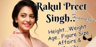 Rakul Preet Singh Biography Wiki