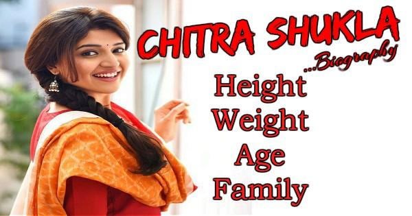 Chitra Shukla Biography, Age, Family, Photos, Movies