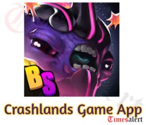 Crashlands Game App