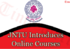 JNTU Introduces Online Courses