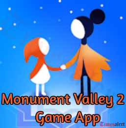 Monument Valley 2 Game App