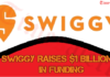 Swiggy Raises $1 Billion
